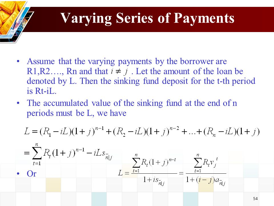 Varying Series of Payments