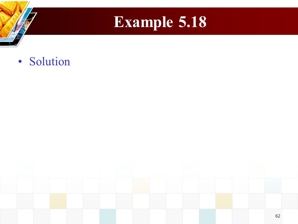 Example 5.18 Solution