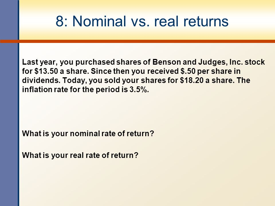 8: Nominal vs. real returns