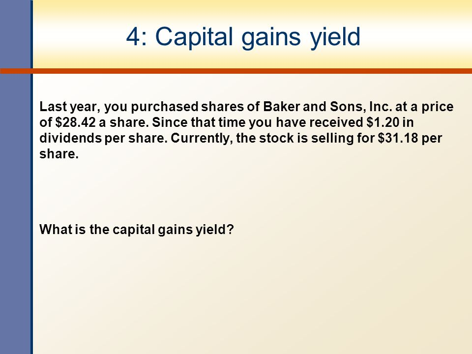 4: Capital gains yield