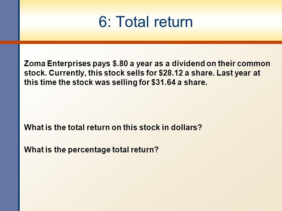 6: Total return