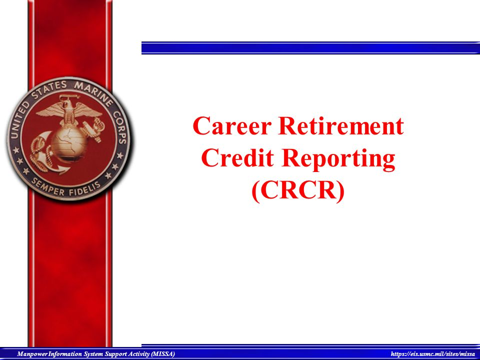 Career Retirement Credit Reporting (CRCR)