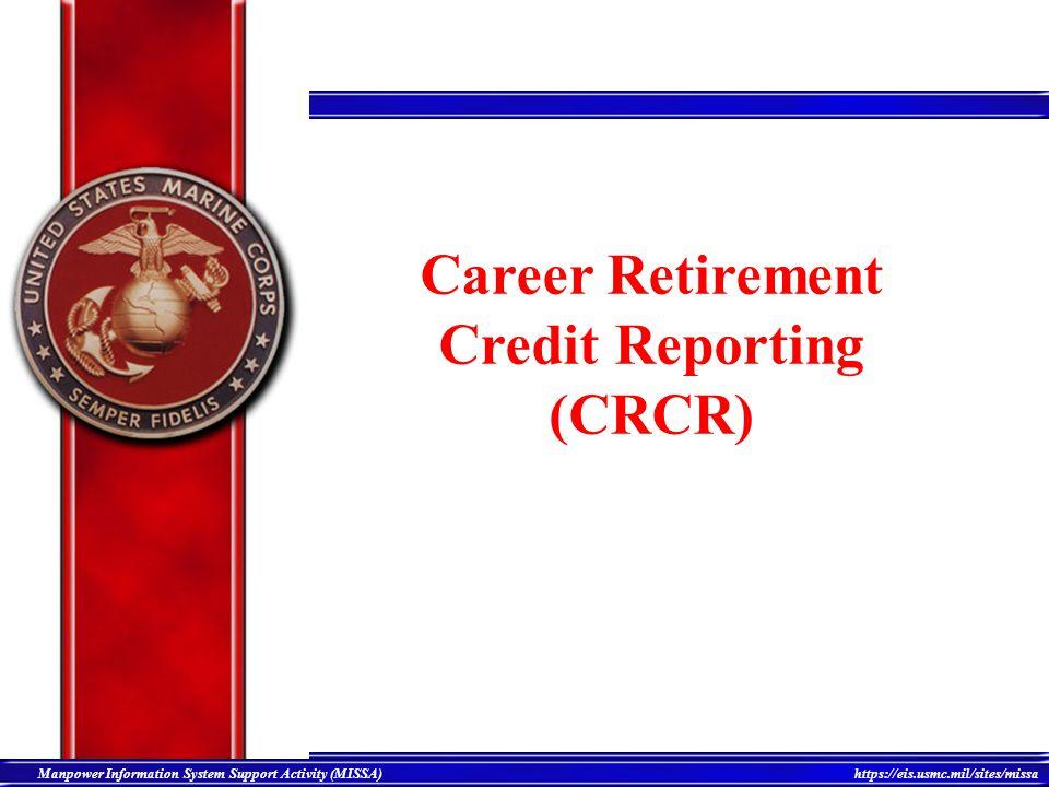 Career Retirement Credit Reporting (CRCR)