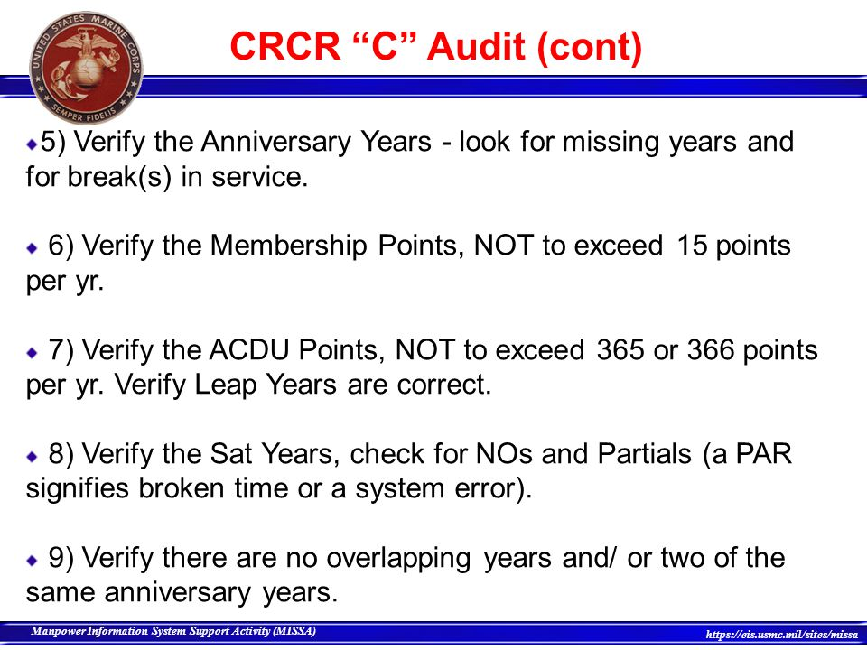 CRCR C Audit (cont) 5) Verify the Anniversary Years - look for missing years and for break(s) in service.