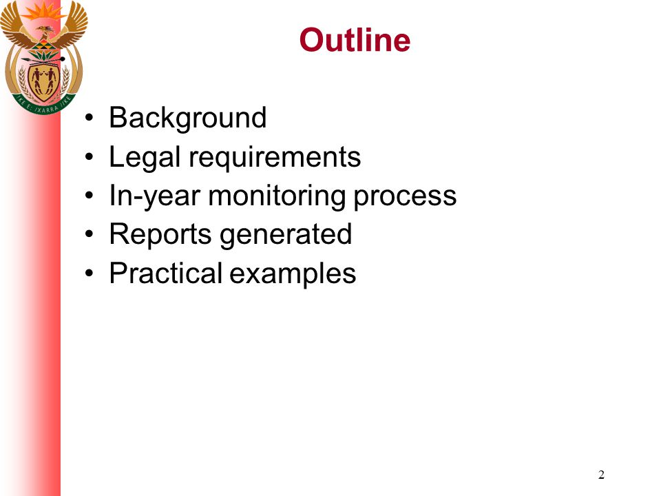 Outline Background Legal requirements In-year monitoring process