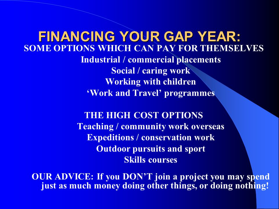 FINANCING YOUR GAP YEAR: