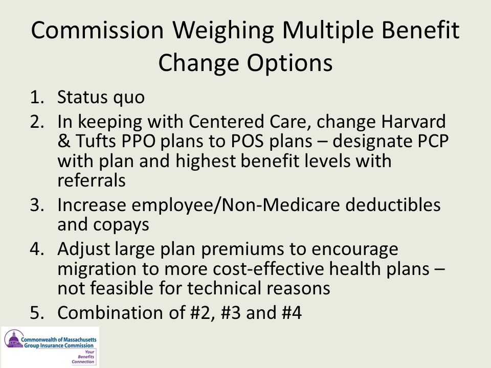 Commission Weighing Multiple Benefit Change Options