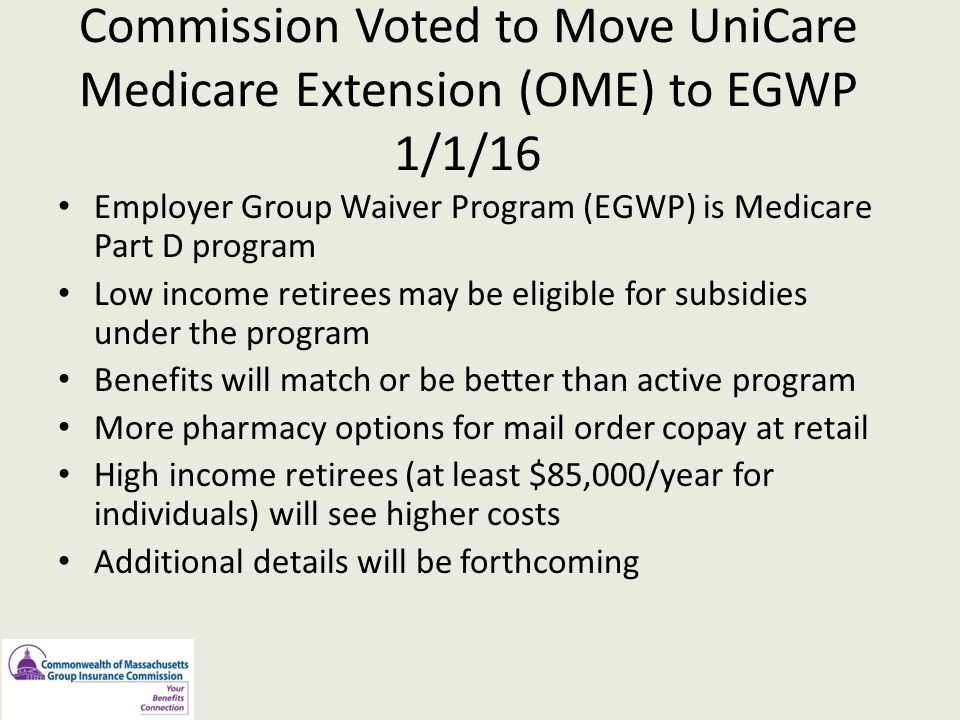 Commission Voted to Move UniCare Medicare Extension (OME) to EGWP 1/1/16