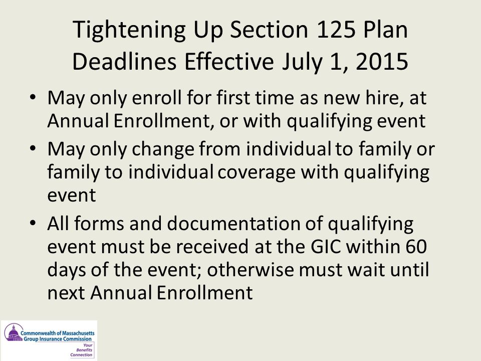 Tightening Up Section 125 Plan Deadlines Effective July 1, 2015