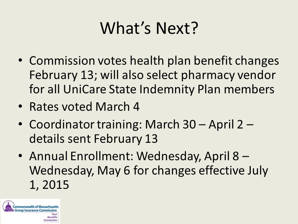 What's Next Commission votes health plan benefit changes February 13; will also select pharmacy vendor for all UniCare State Indemnity Plan members.