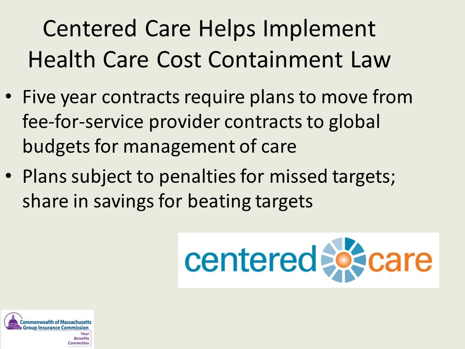 Centered Care Helps Implement Health Care Cost Containment Law