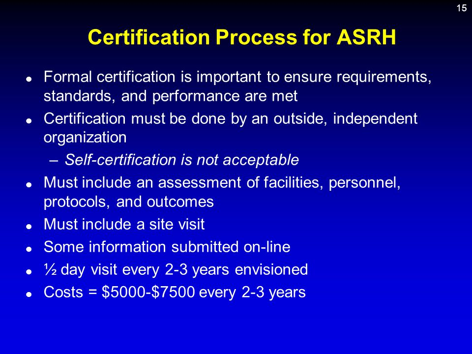 Certification Process for ASRH