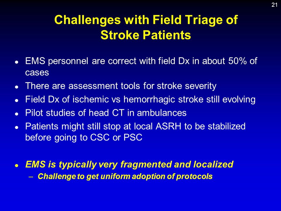 Challenges with Field Triage of Stroke Patients