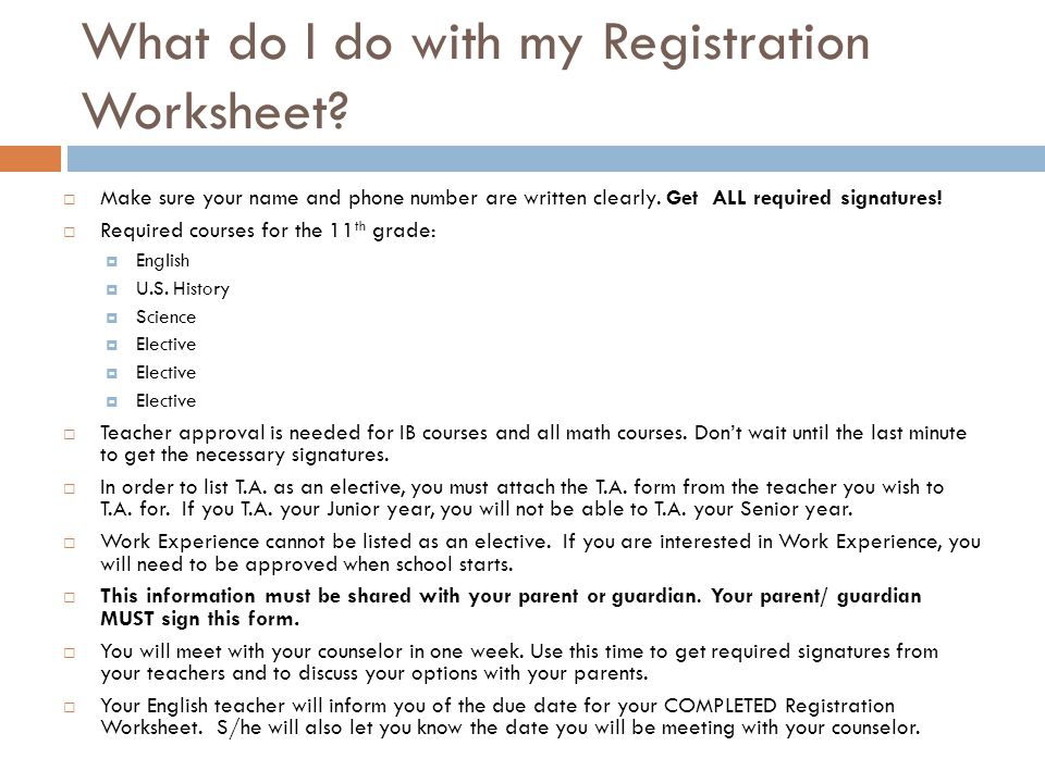 What do I do with my Registration Worksheet