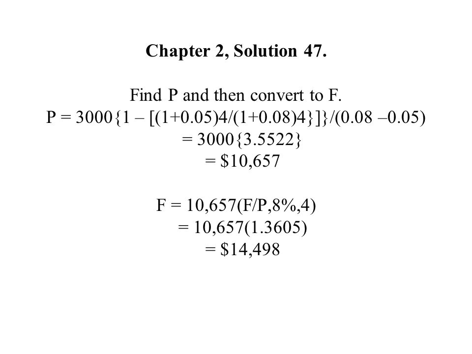 Chapter 2, Solution 47. Find P and then convert to F