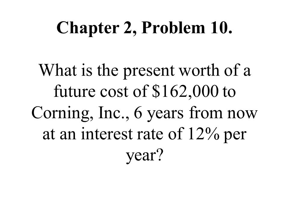 Chapter 2, Problem 10.