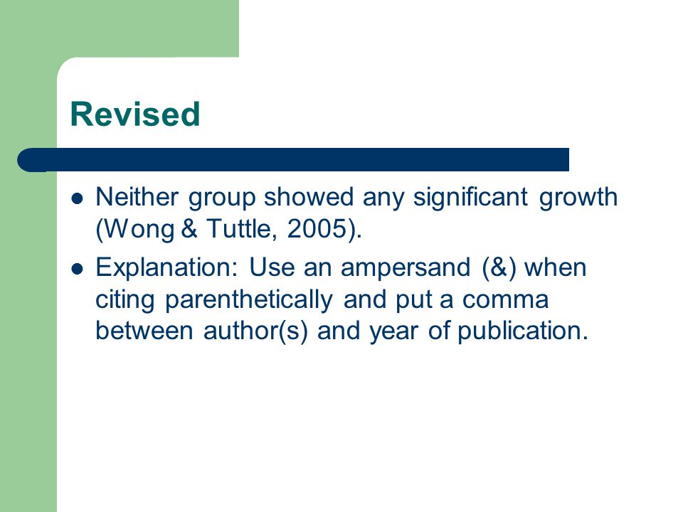 Revised Neither group showed any significant growth (Wong & Tuttle, 2005).