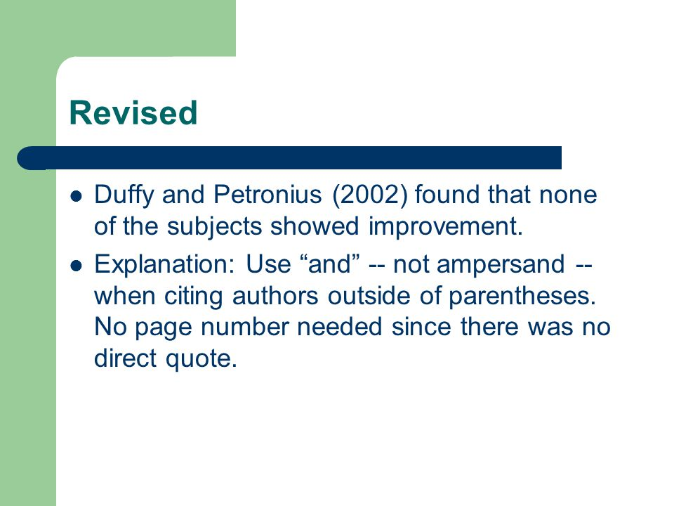 Revised Duffy and Petronius (2002) found that none of the subjects showed improvement.