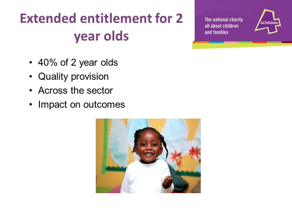 Extended entitlement for 2 year olds
