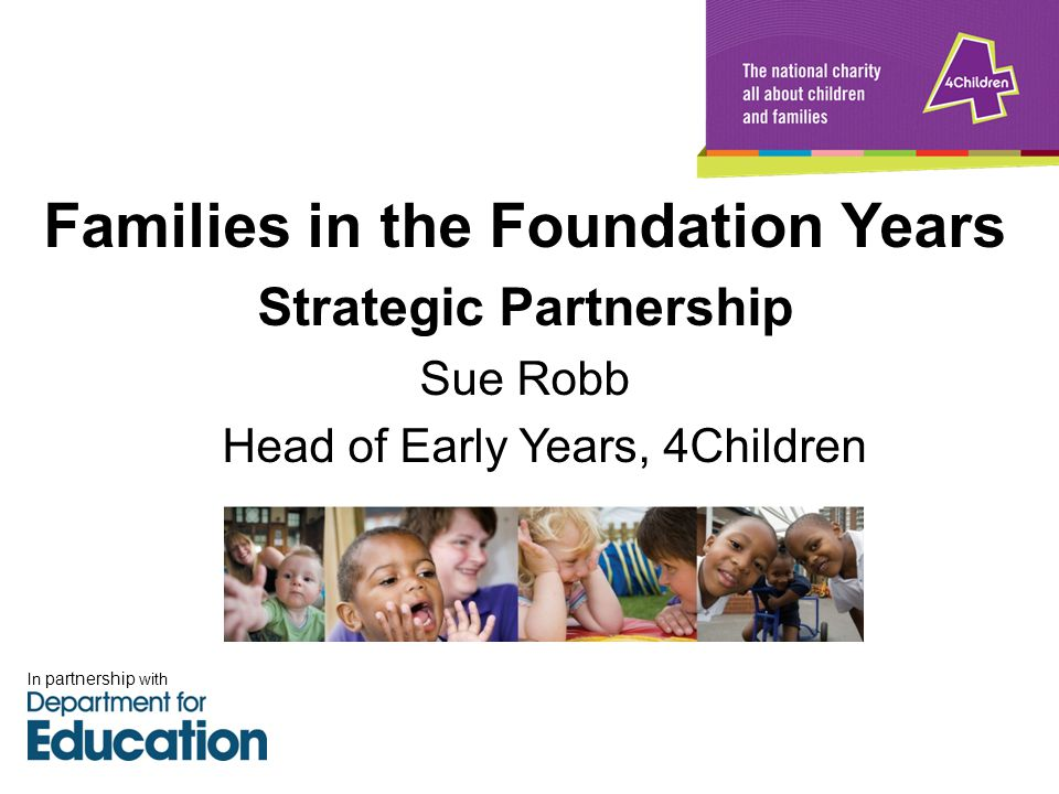 Families in the Foundation Years Strategic Partnership