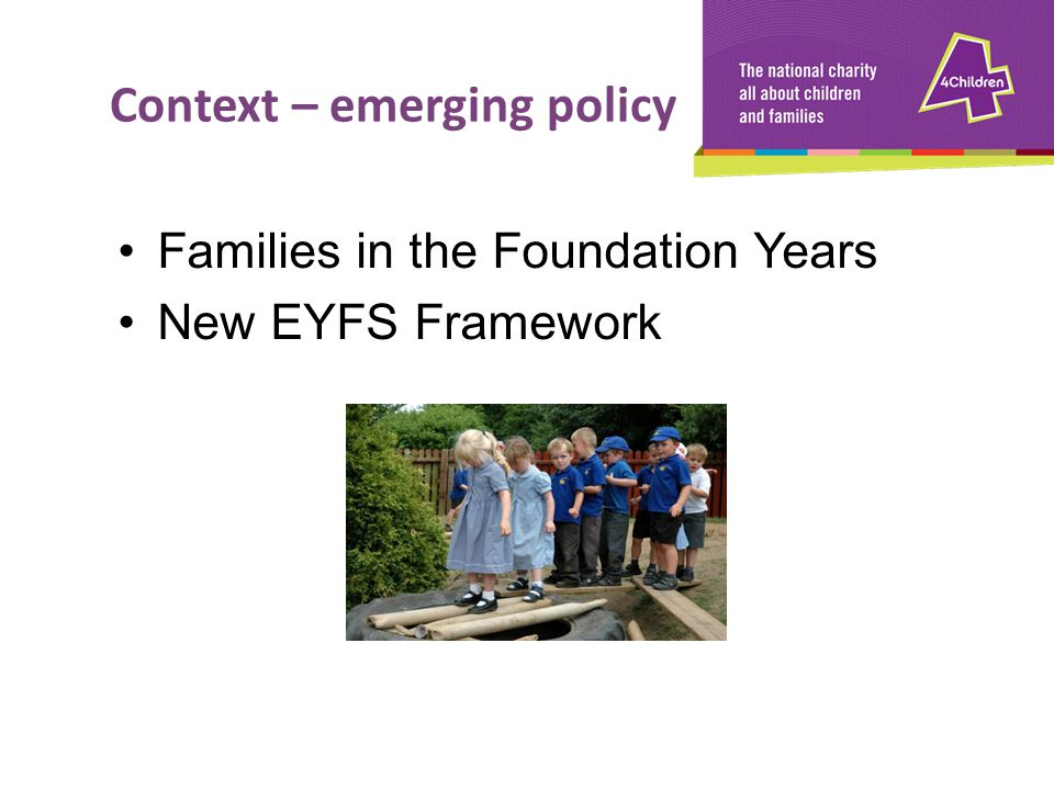 Context – emerging policy