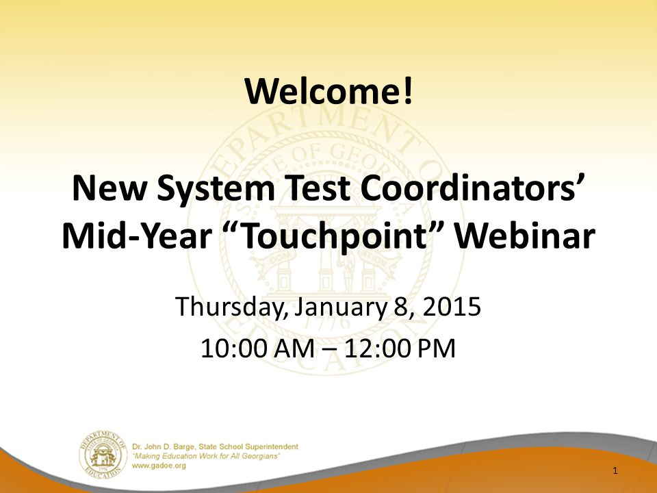 Welcome! New System Test Coordinators' Mid-Year Touchpoint Webinar