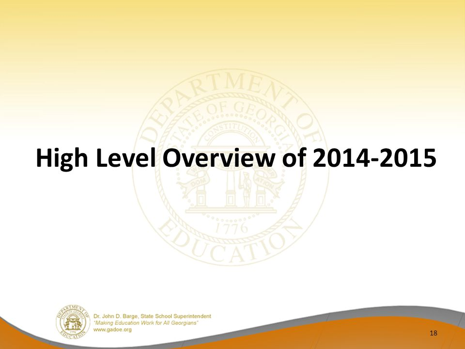 High Level Overview of 2014-2015