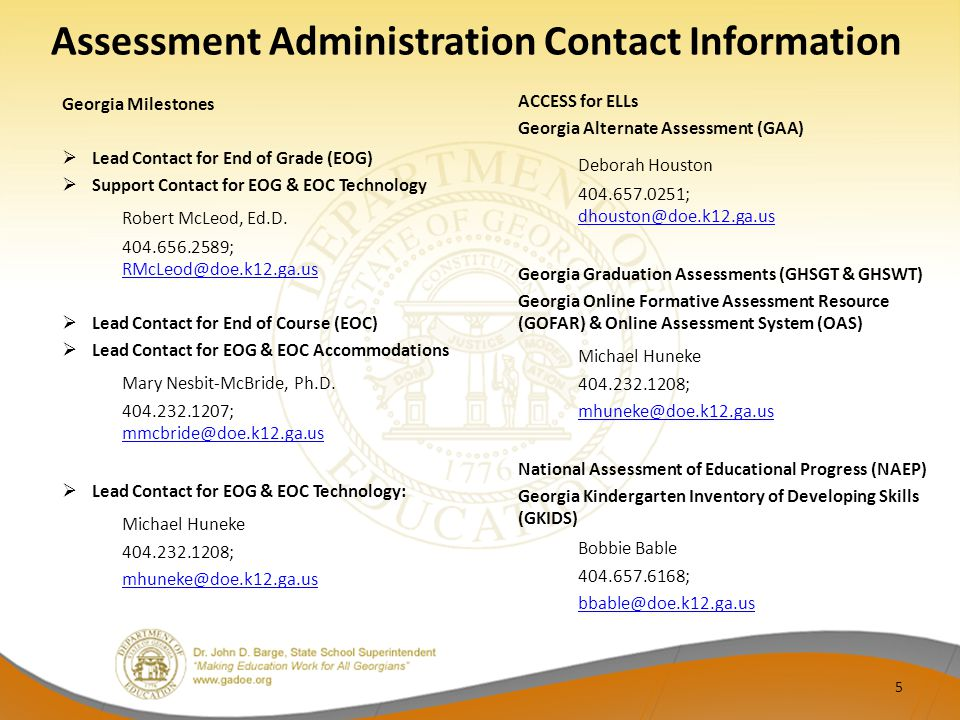 Assessment Administration Contact Information Georgia Milestones. Lead Contact for End of Grade (EOG)