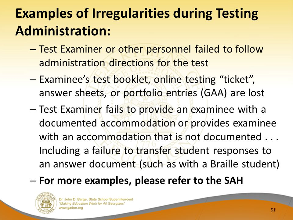 Examples of Irregularities during Testing Administration: