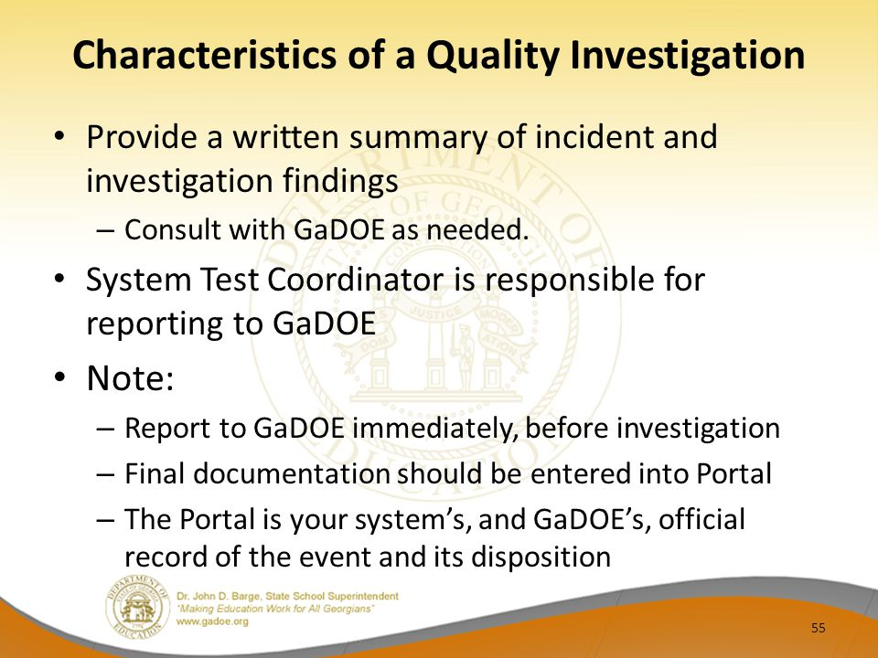 Characteristics of a Quality Investigation