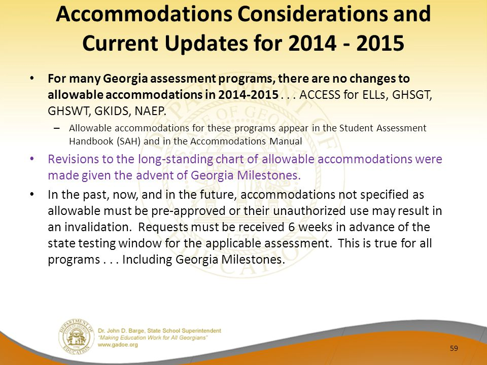 Accommodations Considerations and Current Updates for 2014 - 2015