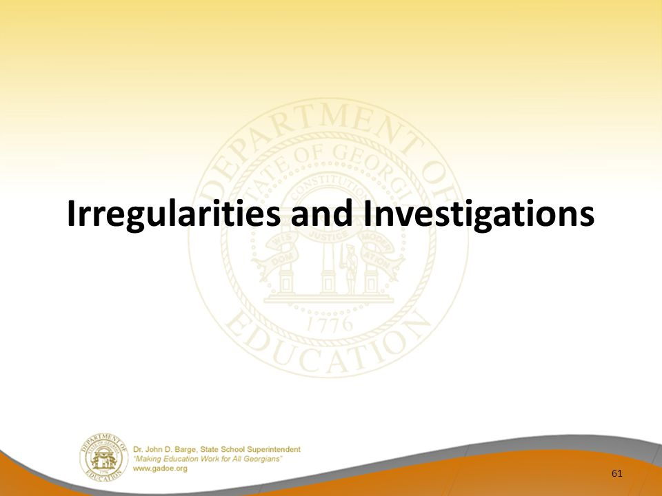 Irregularities and Investigations