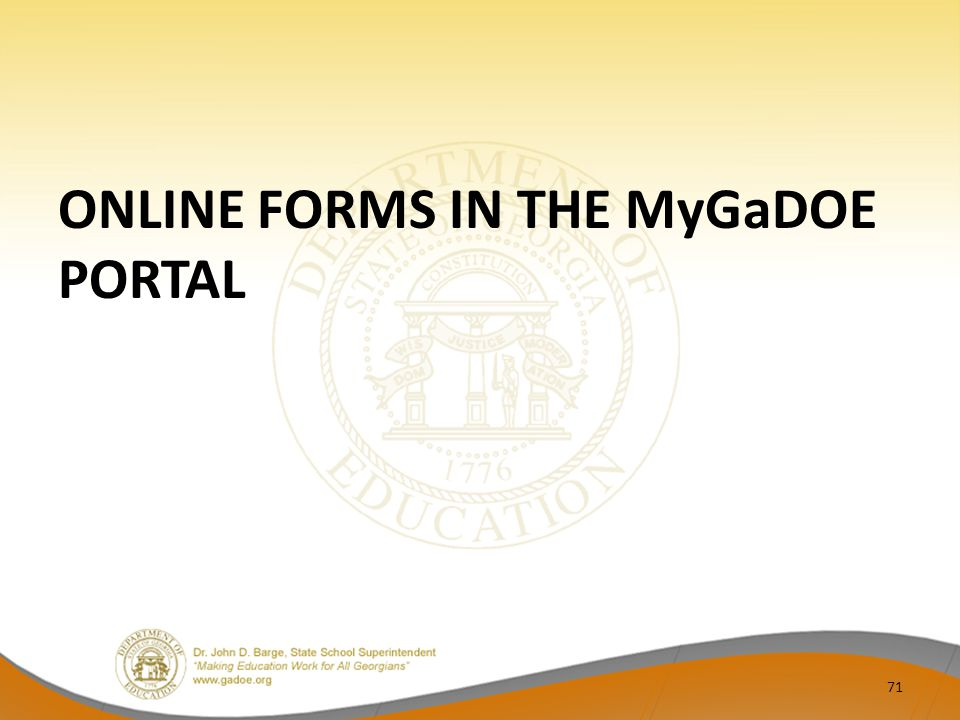ONLINE FORMS IN THE MyGaDOE PORTAL