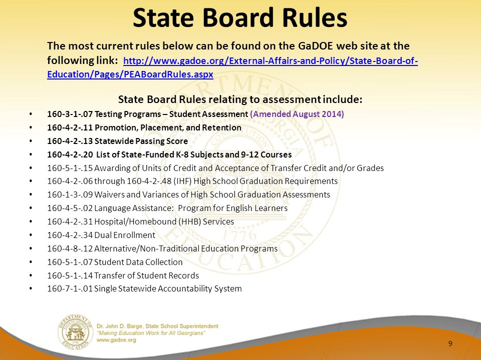 State Board Rules relating to assessment include: