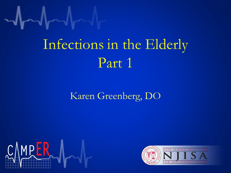 Infections in the Elderly Part 1