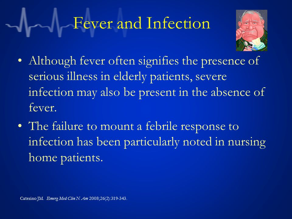Fever and Infection