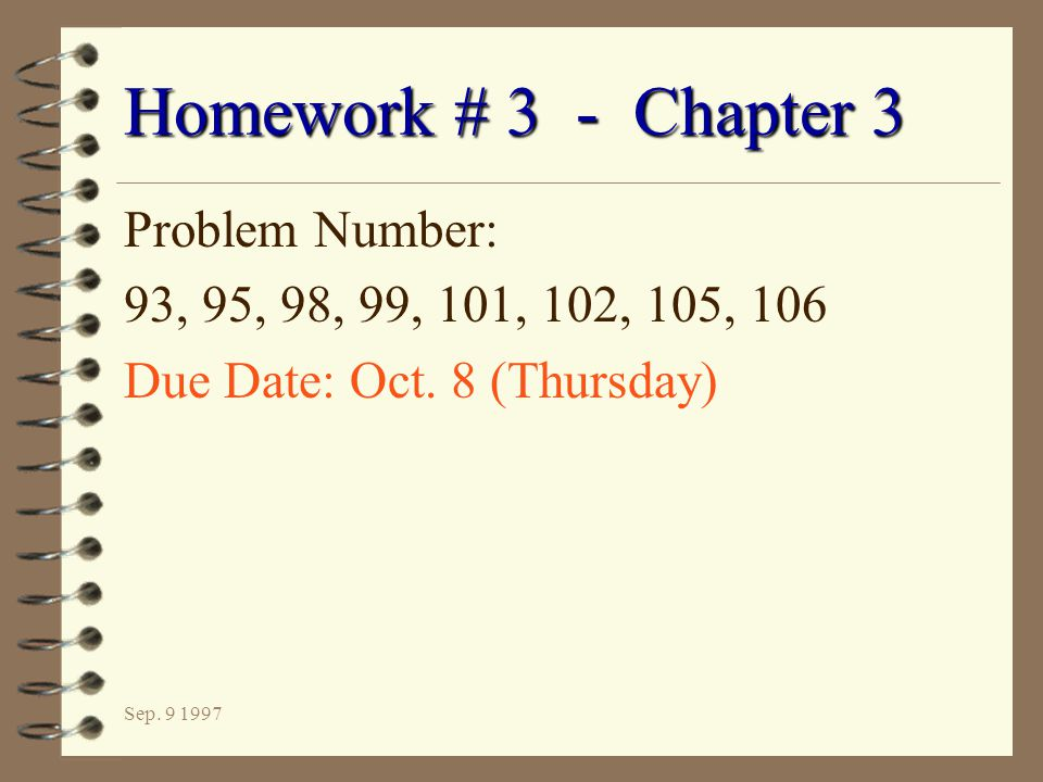 Homework # 3 - Chapter 3 Problem Number: