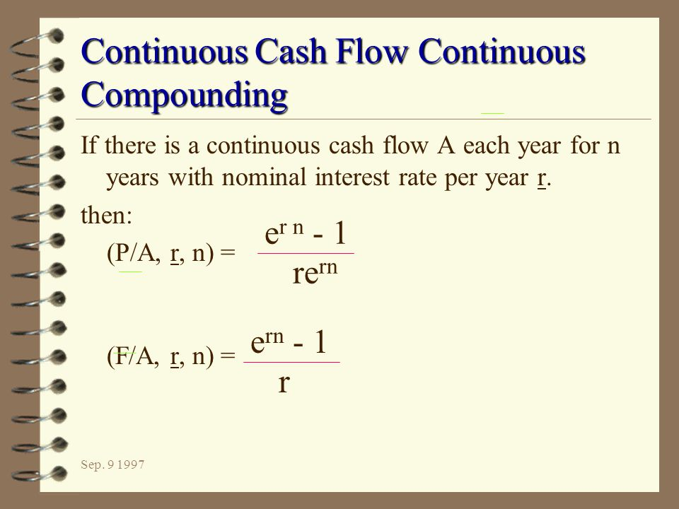 Continuous Cash Flow Continuous Compounding