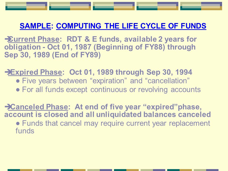 SAMPLE: COMPUTING THE LIFE CYCLE OF FUNDS
