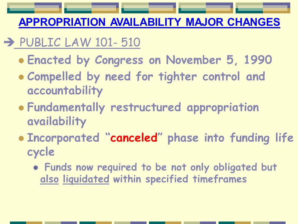 APPROPRIATION AVAILABILITY MAJOR CHANGES