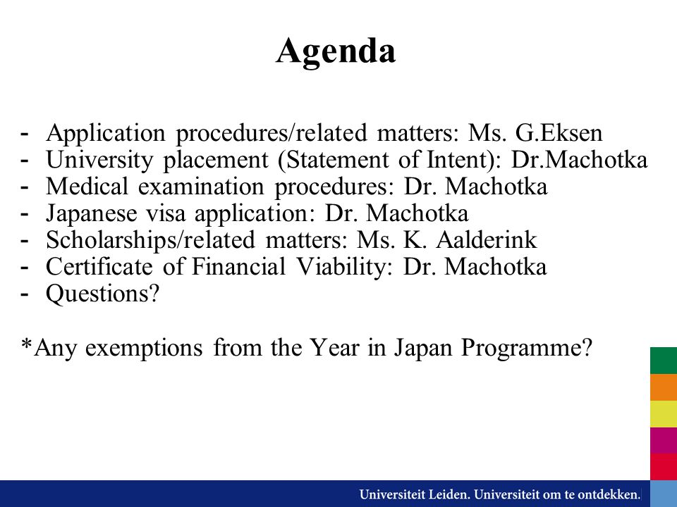 Agenda Application procedures/related matters: Ms. G.Eksen