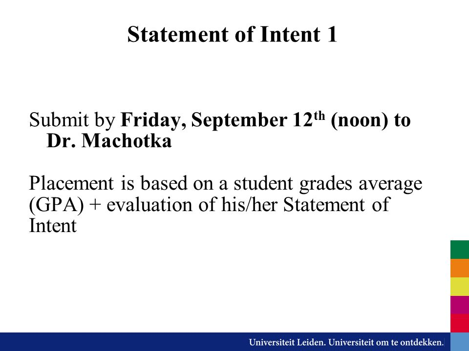 Statement of Intent 1 Submit by Friday, September 12th (noon) to Dr. Machotka.