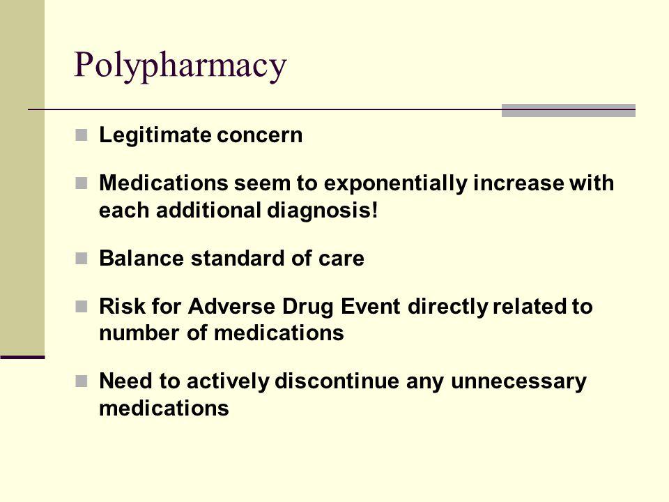 Polypharmacy Legitimate concern