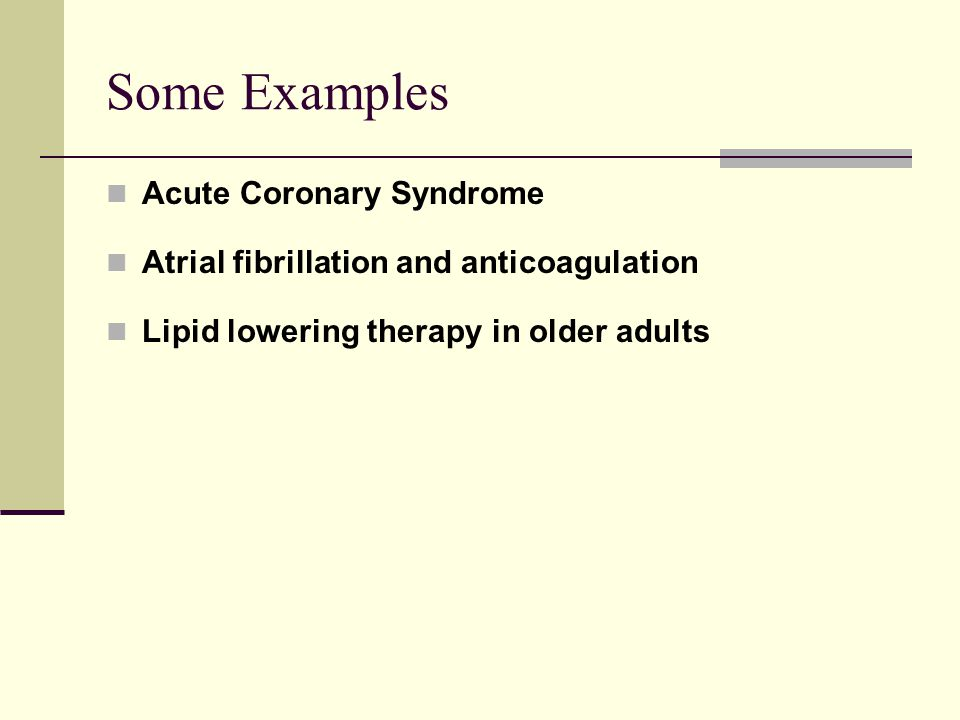 Some Examples Acute Coronary Syndrome