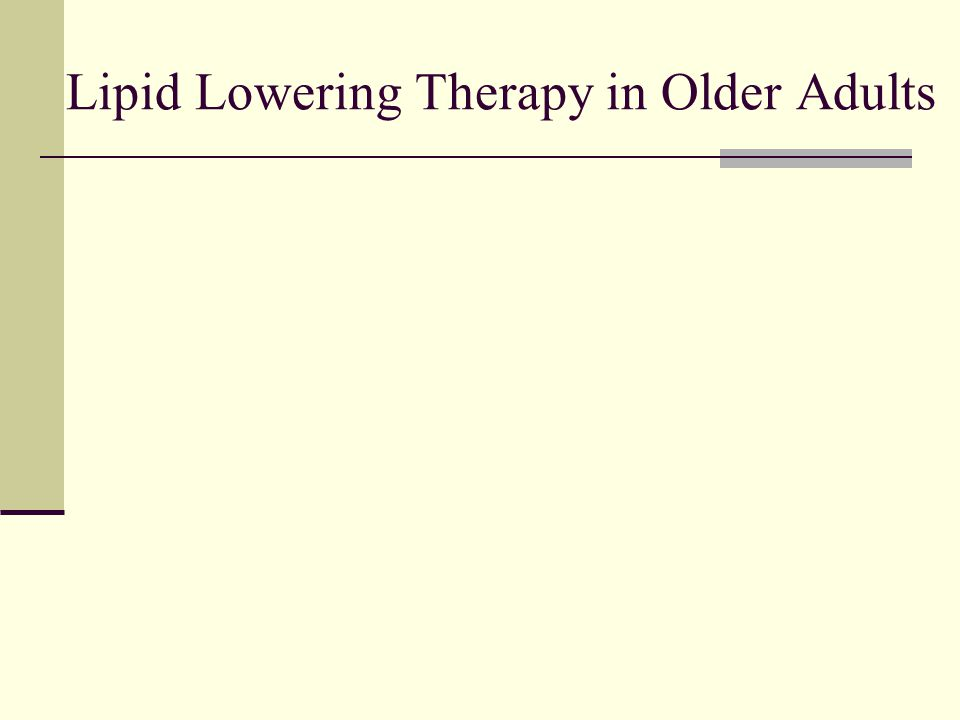Lipid Lowering Therapy in Older Adults