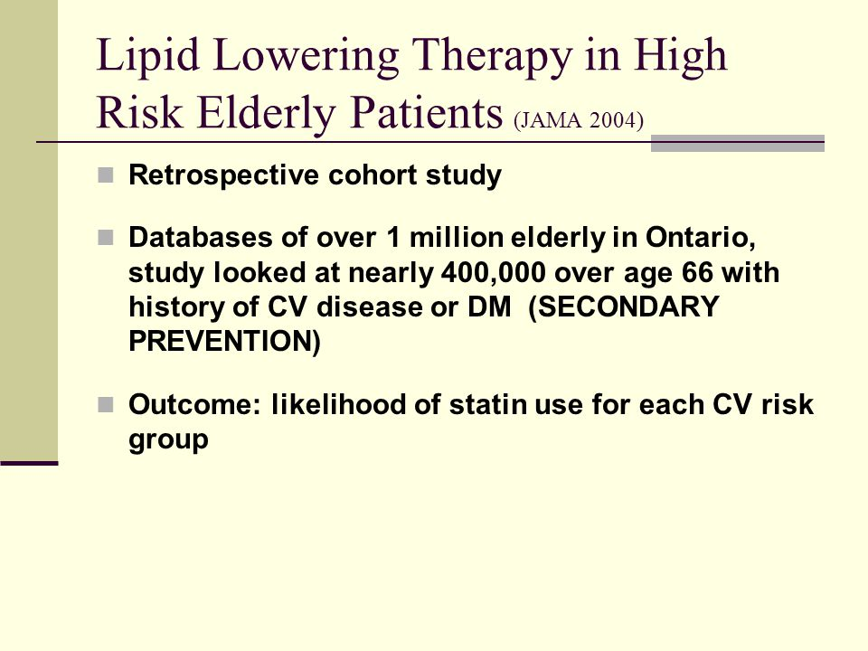 Lipid Lowering Therapy in High Risk Elderly Patients (JAMA 2004)