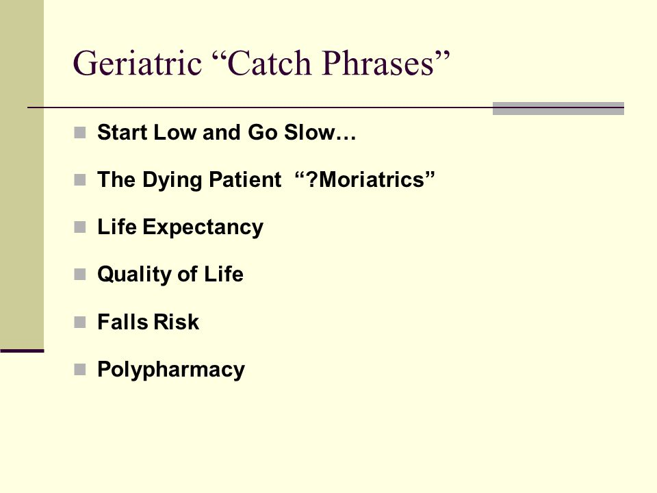 Geriatric Catch Phrases
