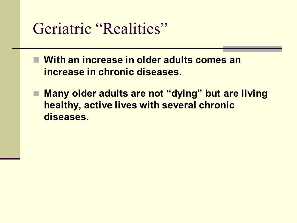 Geriatric Realities