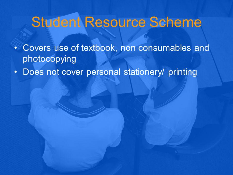 Student Resource Scheme