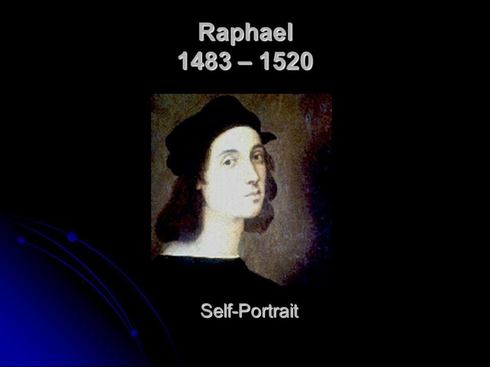 Raphael 1483 – 1520 Self-Portrait
